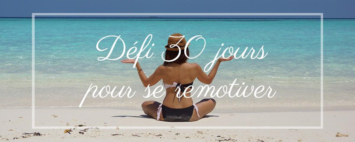 motiver-zen-defi-30-jours